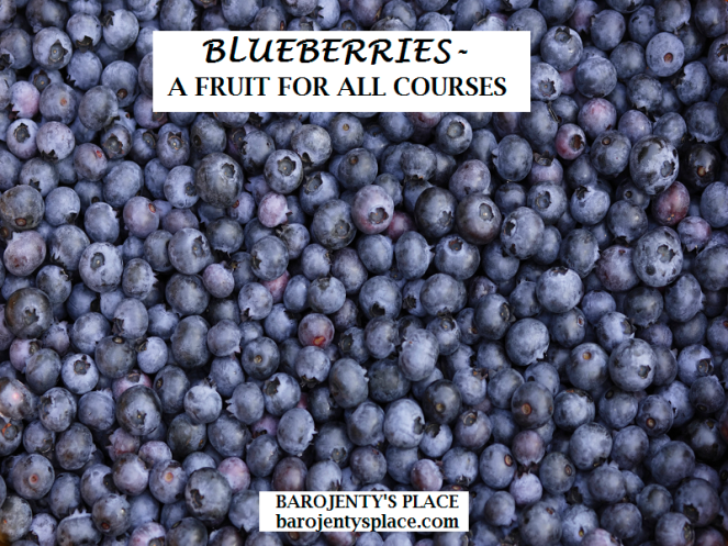BLUEBERRIES-A FRUIT FOR ALL COURSES
